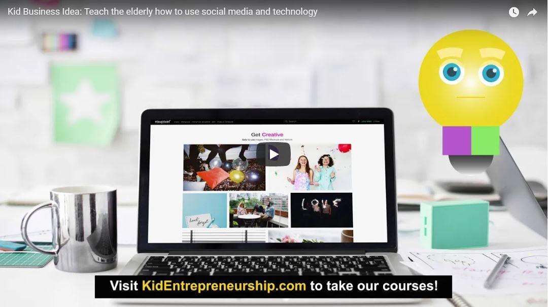 Kid Business Idea: Teach the elderly how to use social media and technology